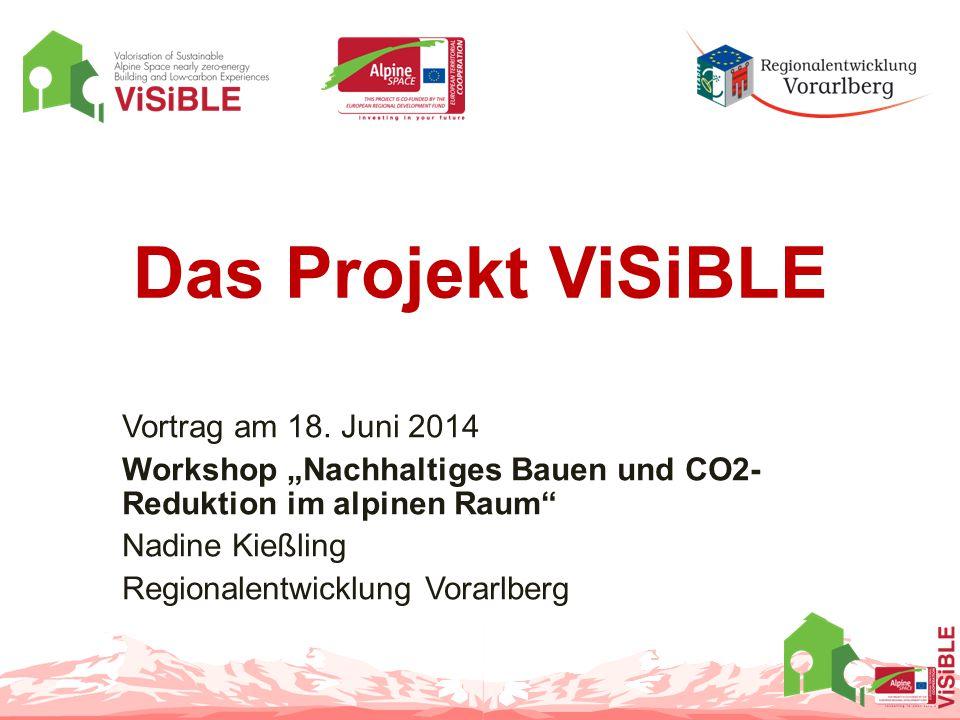 Das Projekt ViSiBLE Vortrag am 18. Juni 2014