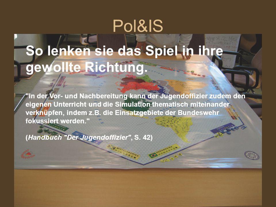 Pol&IS So lenken sie das Spiel in ihre gewollte Richtung.
