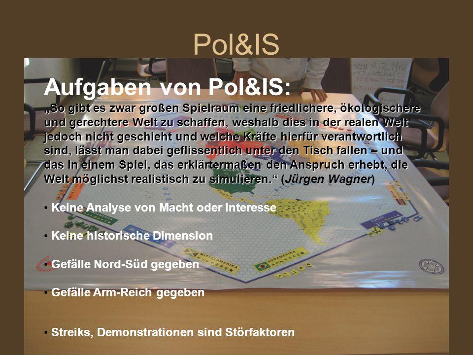Pol&IS Aufgaben von Pol&IS: