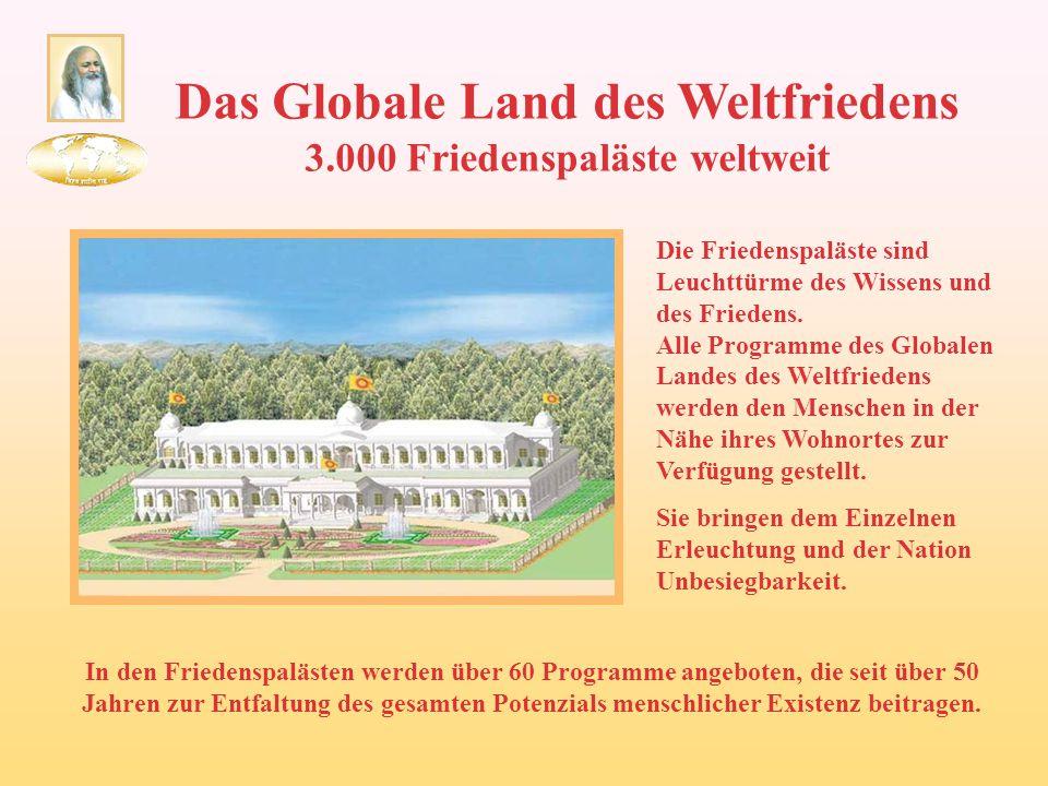 Das Globale Land des Weltfriedens 3.000 Friedenspaläste weltweit