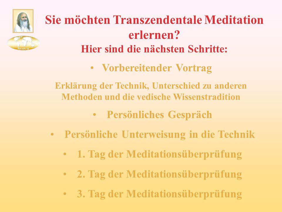 Sie möchten Transzendentale Meditation erlernen