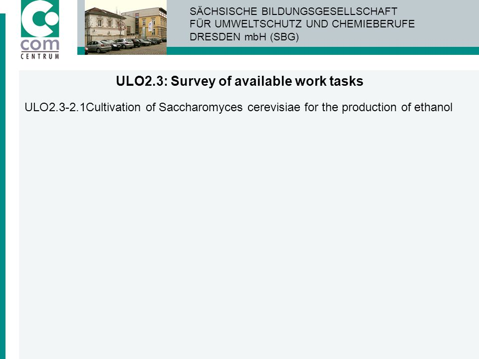 ULO2.3: Survey of available work tasks