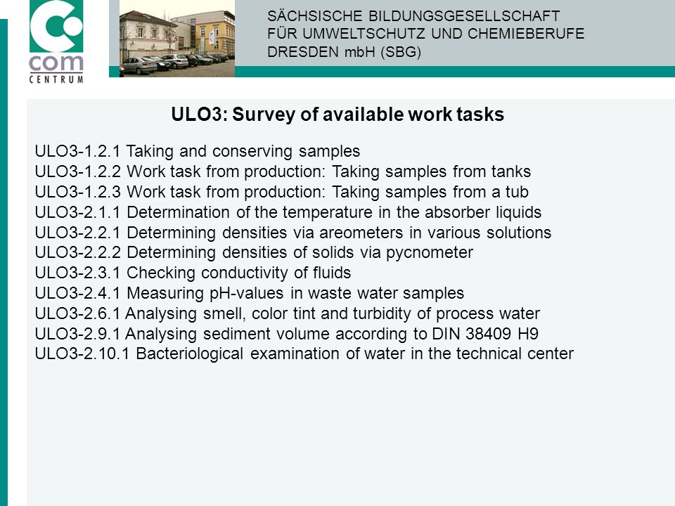 ULO3: Survey of available work tasks