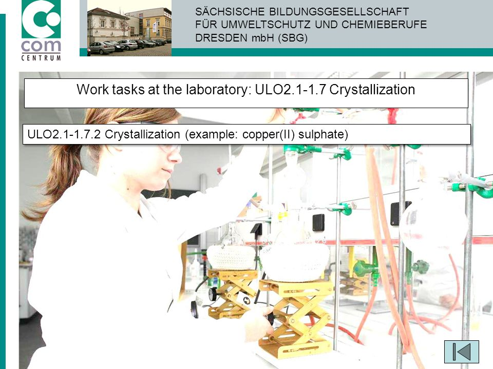 Work tasks at the laboratory: ULO2.1-1.7 Crystallization