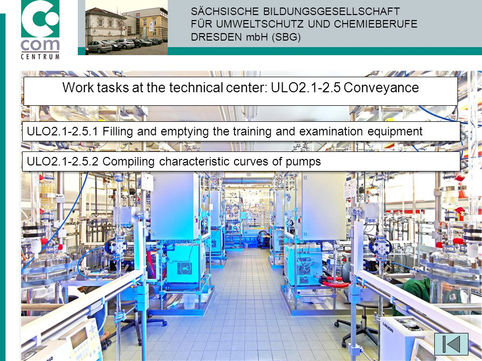 Work tasks at the technical center: ULO2.1-2.5 Conveyance