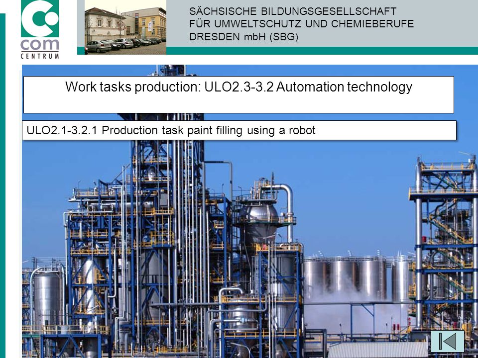 Work tasks production: ULO2.3-3.2 Automation technology