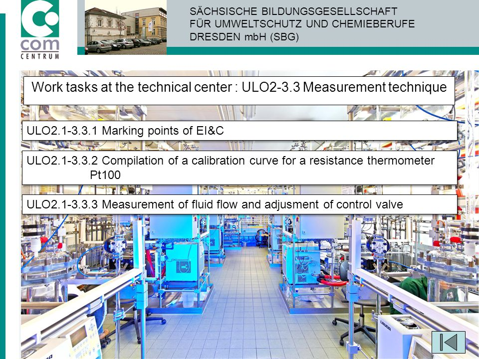 Work tasks at the technical center : ULO2-3.3 Measurement technique