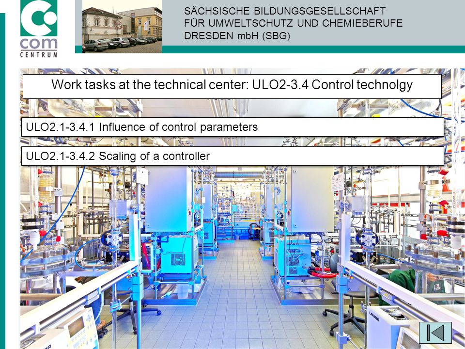 Work tasks at the technical center: ULO2-3.4 Control technolgy