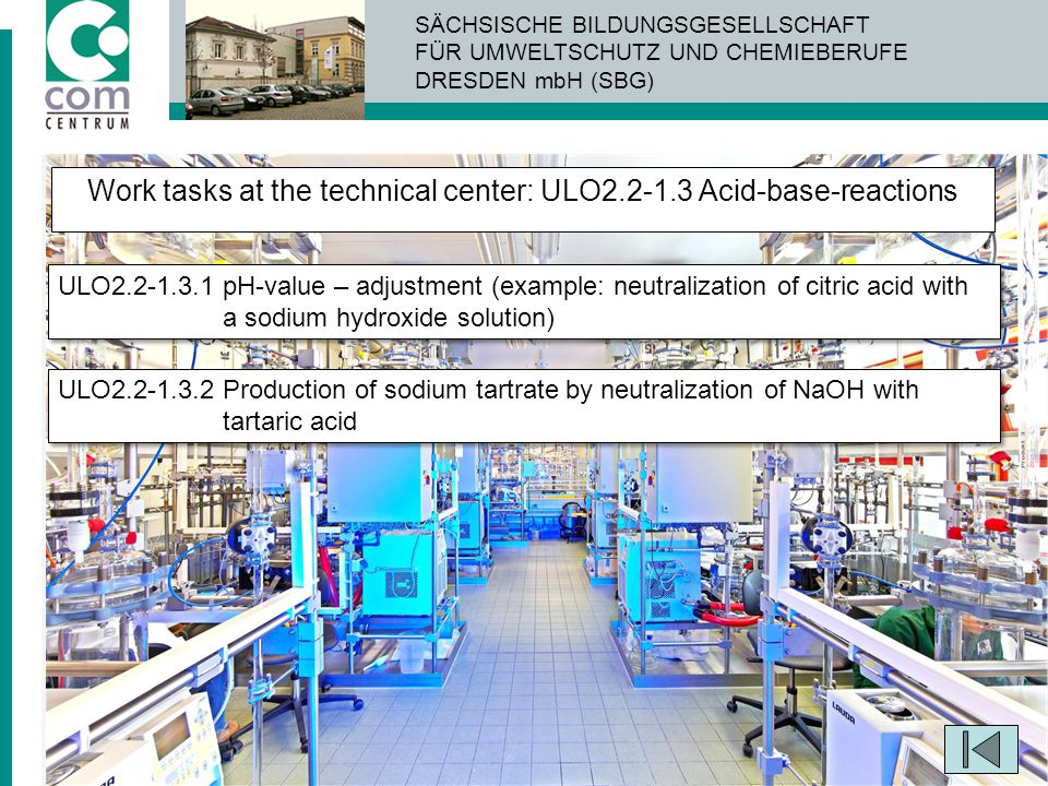 Work tasks at the technical center: ULO2.2-1.3 Acid-base-reactions