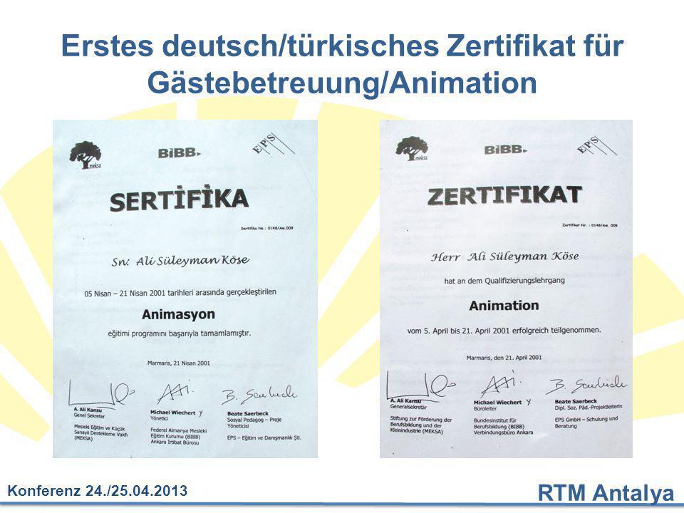 Erstes deutsch/türkisches Zertifikat für Gästebetreuung/Animation