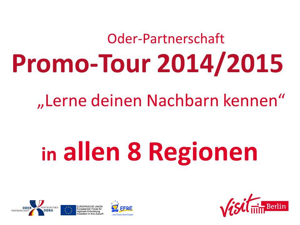 Promo-Tour 2014/2015 in allen 8 Regionen