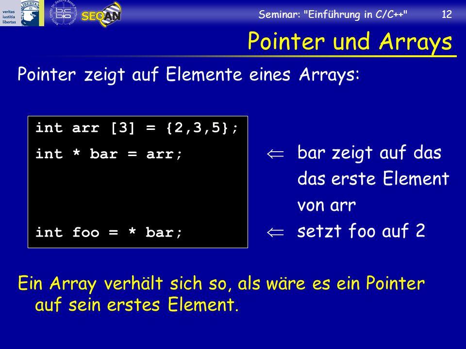 Pointer und Arrays Pointer zeigt auf Elemente eines Arrays: