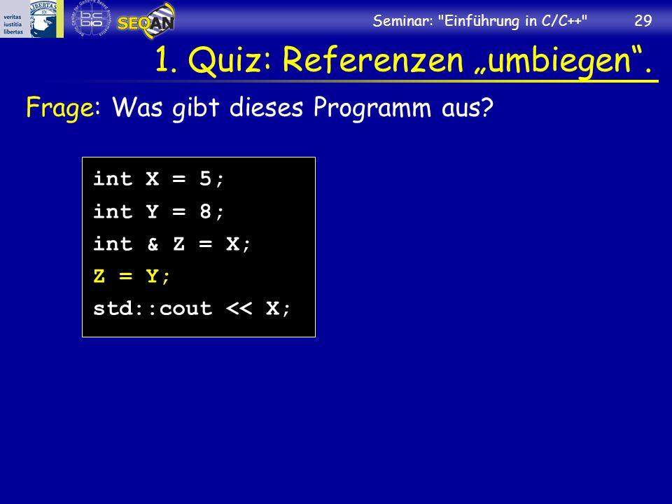 "1. Quiz: Referenzen ""umbiegen ."