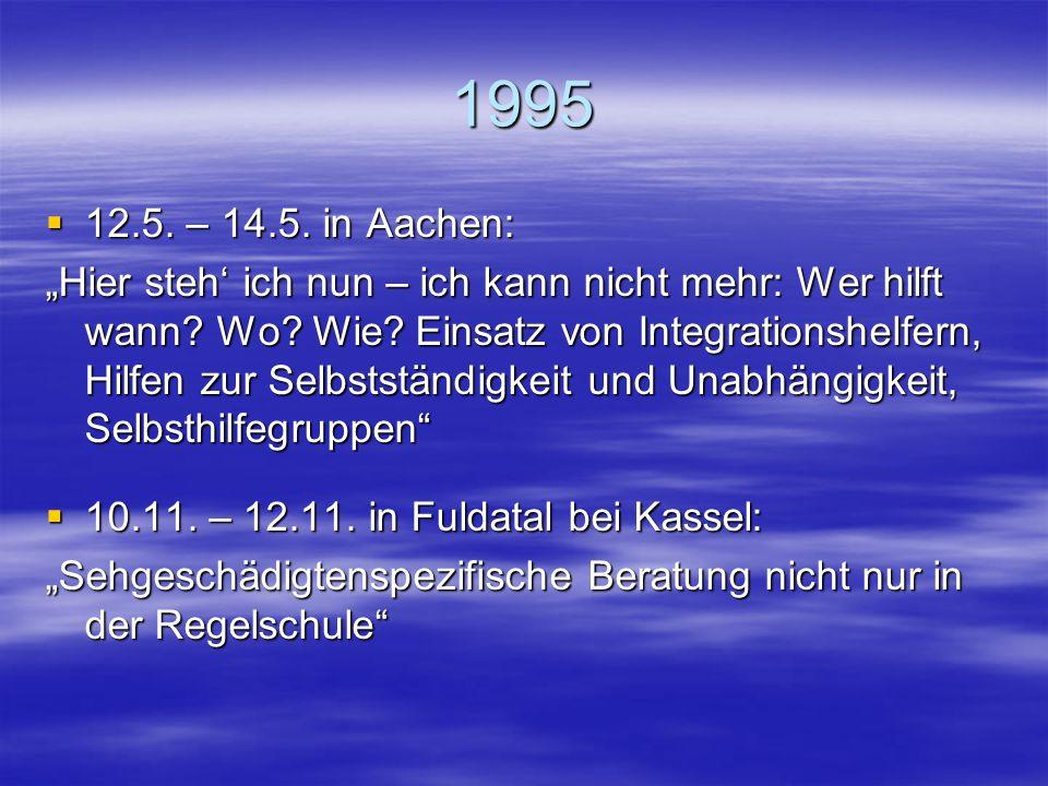 1995 12.5. – 14.5. in Aachen: