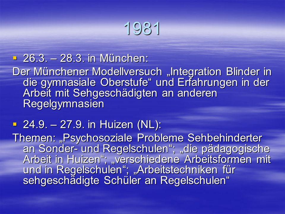 1981 26.3. – 28.3. in München: