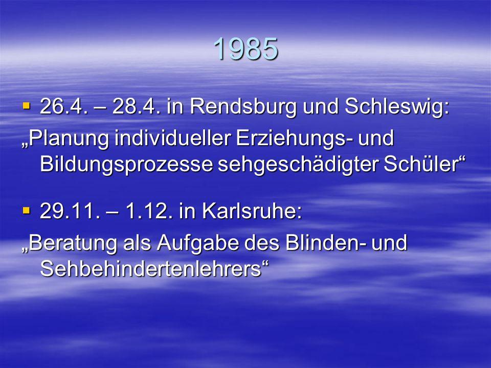 1985 26.4. – 28.4. in Rendsburg und Schleswig: