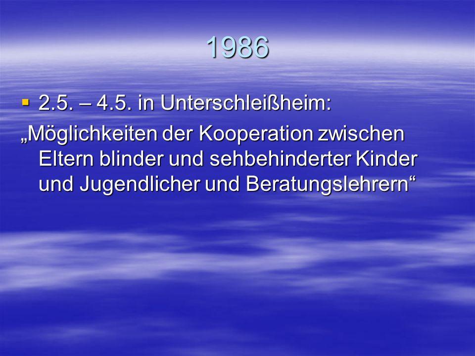 1986 2.5. – 4.5. in Unterschleißheim: