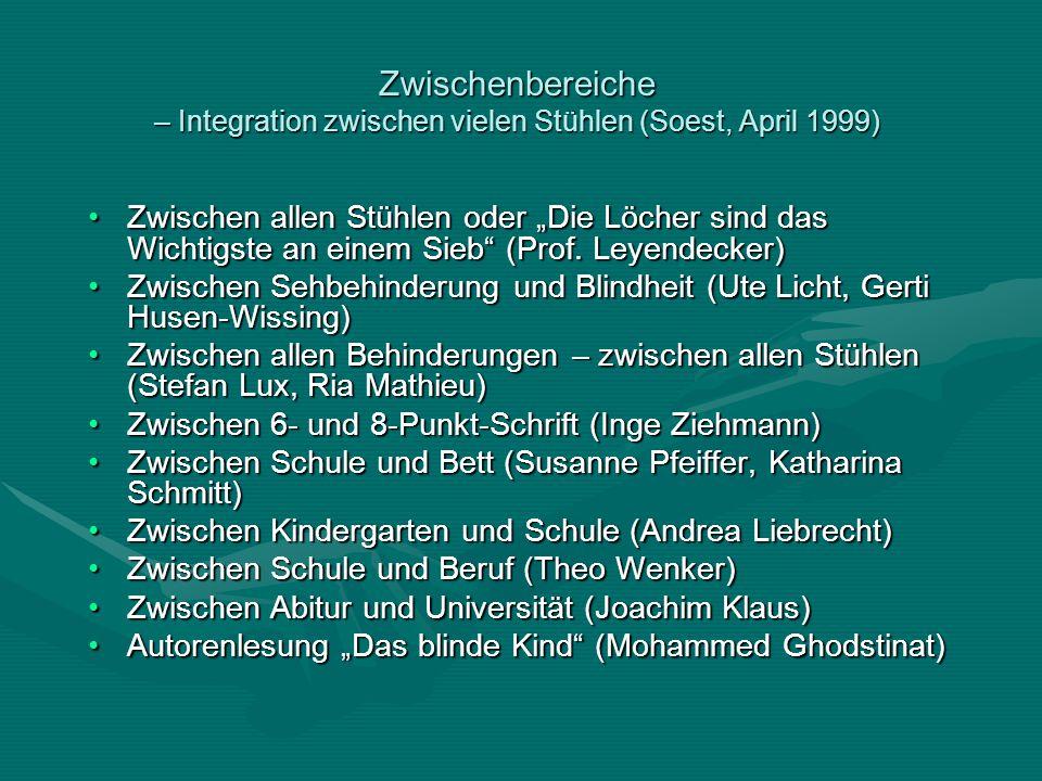 Zwischenbereiche – Integration zwischen vielen Stühlen (Soest, April 1999)
