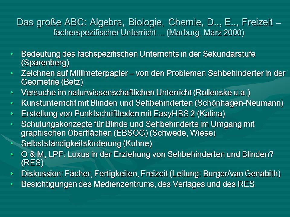 Das große ABC: Algebra, Biologie, Chemie, D. , E