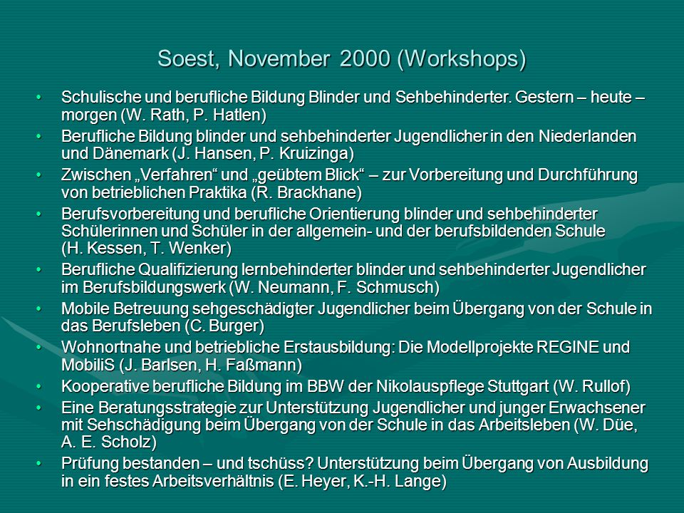Soest, November 2000 (Workshops)