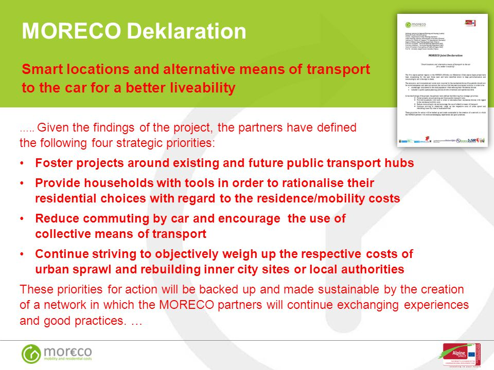 MORECO Deklaration Smart locations and alternative means of transport to the car for a better liveability.