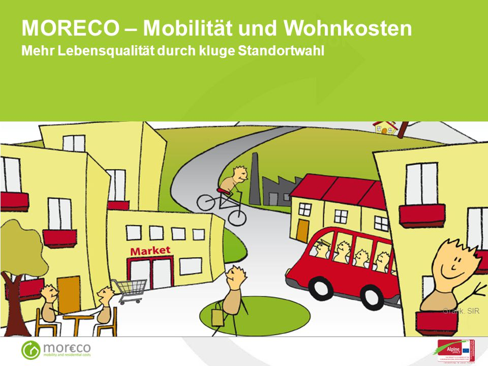 MORECO – Mobilität und Wohnkosten Mehr Lebensqualität durch kluge Standortwahl