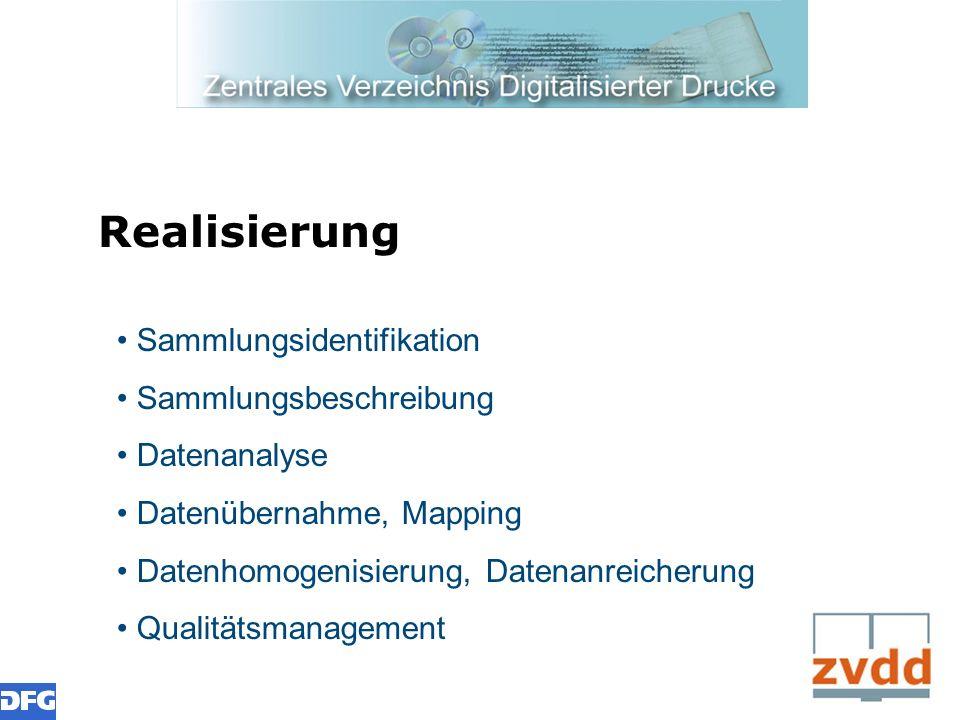 Realisierung Sammlungsidentifikation Sammlungsbeschreibung