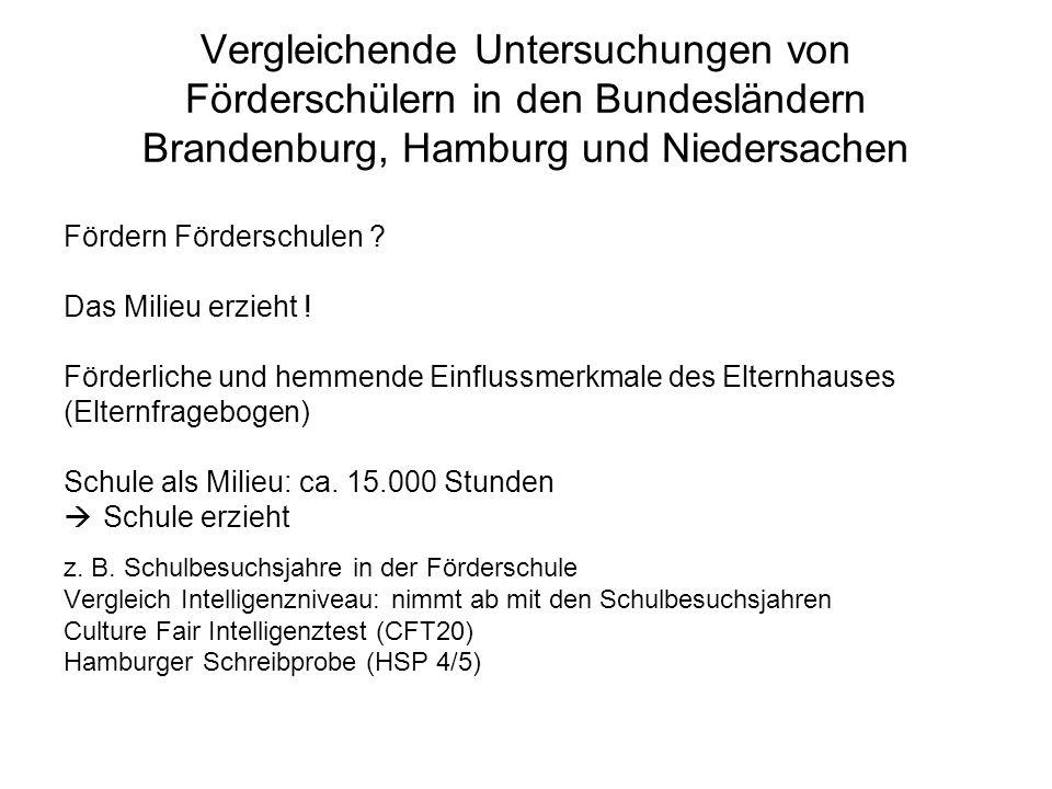 Vergleichende Untersuchungen von Förderschülern in den Bundesländern Brandenburg, Hamburg und Niedersachen