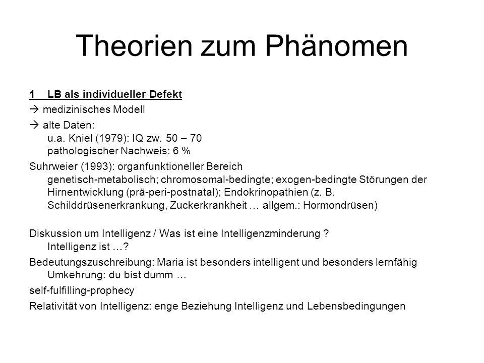 Theorien zum Phänomen 1 LB als individueller Defekt