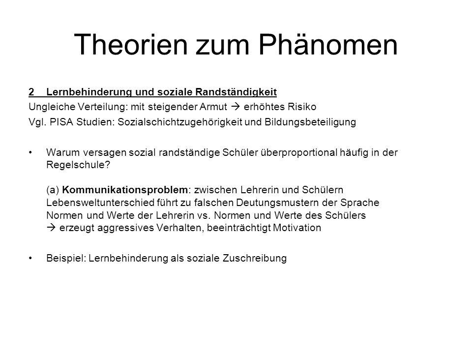 Theorien zum Phänomen 2 Lernbehinderung und soziale Randständigkeit