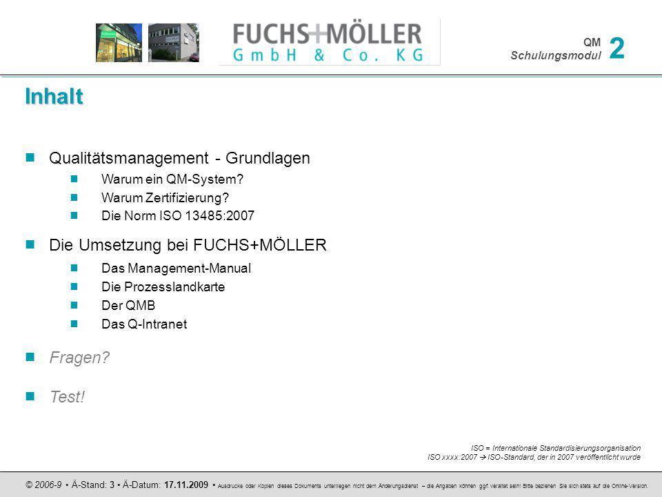Inhalt Qualitätsmanagement - Grundlagen Die Umsetzung bei FUCHS+MÖLLER