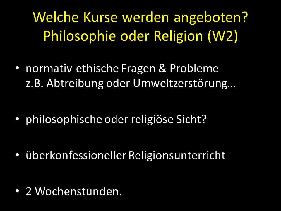 Welche Kurse werden angeboten Philosophie oder Religion (W2)