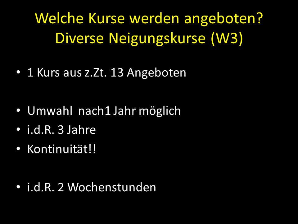 Welche Kurse werden angeboten Diverse Neigungskurse (W3)