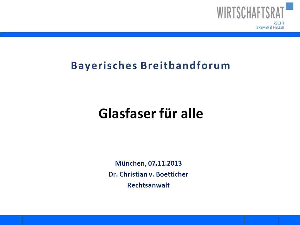 Bayerisches Breitbandforum Glasfaser für alle