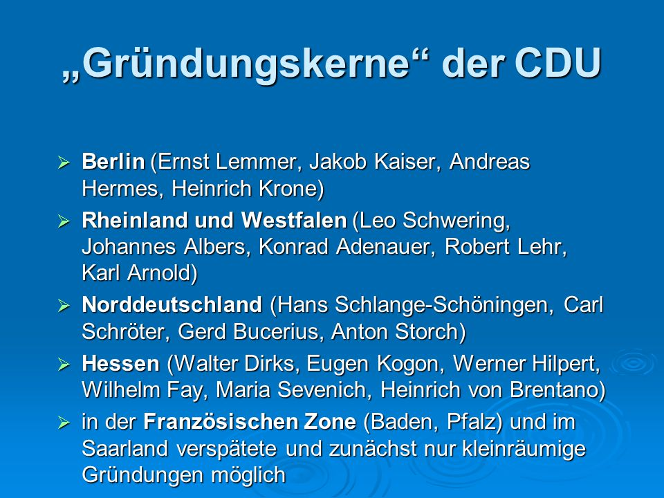 """Gründungskerne der CDU"