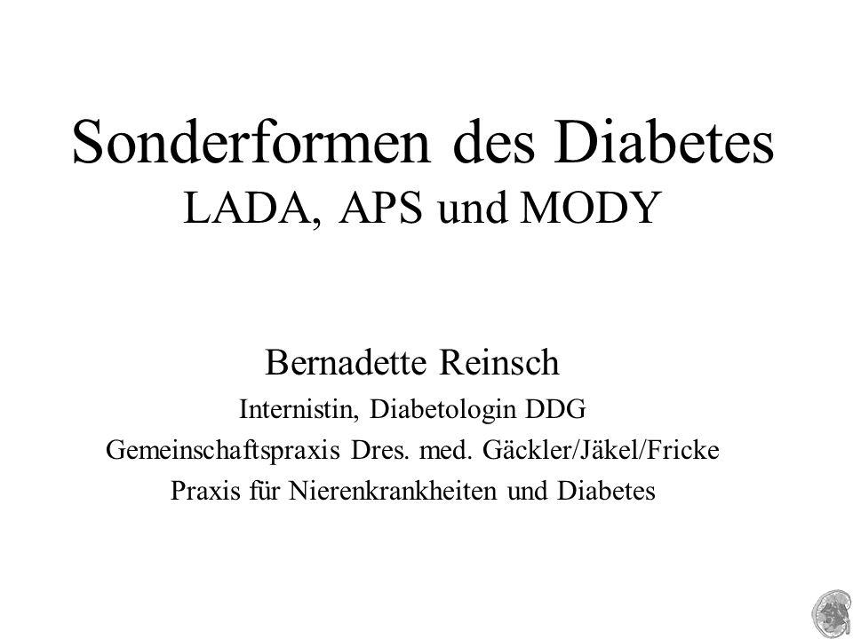 Sonderformen des Diabetes LADA, APS und MODY