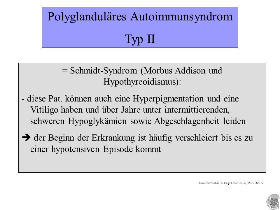 Polyglanduläres Autoimmunsyndrom Typ II