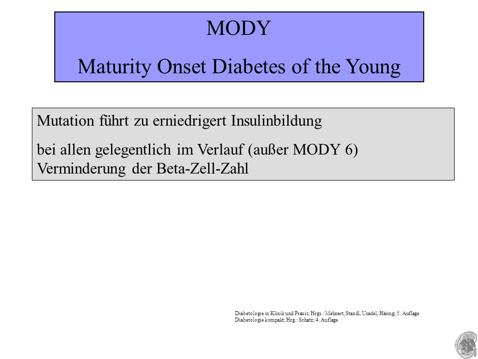 Maturity Onset Diabetes of the Young