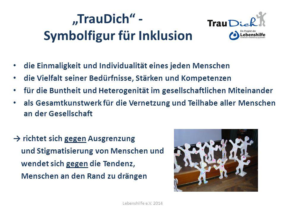 """""""TrauDich - Symbolfigur für Inklusion"""