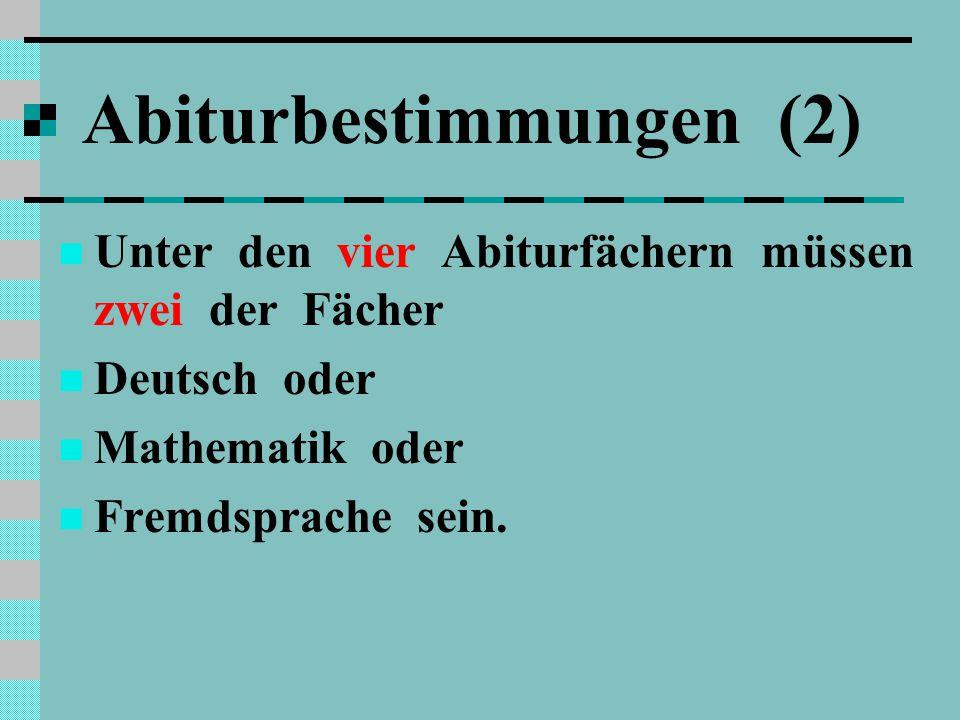 Abiturbestimmungen (2)