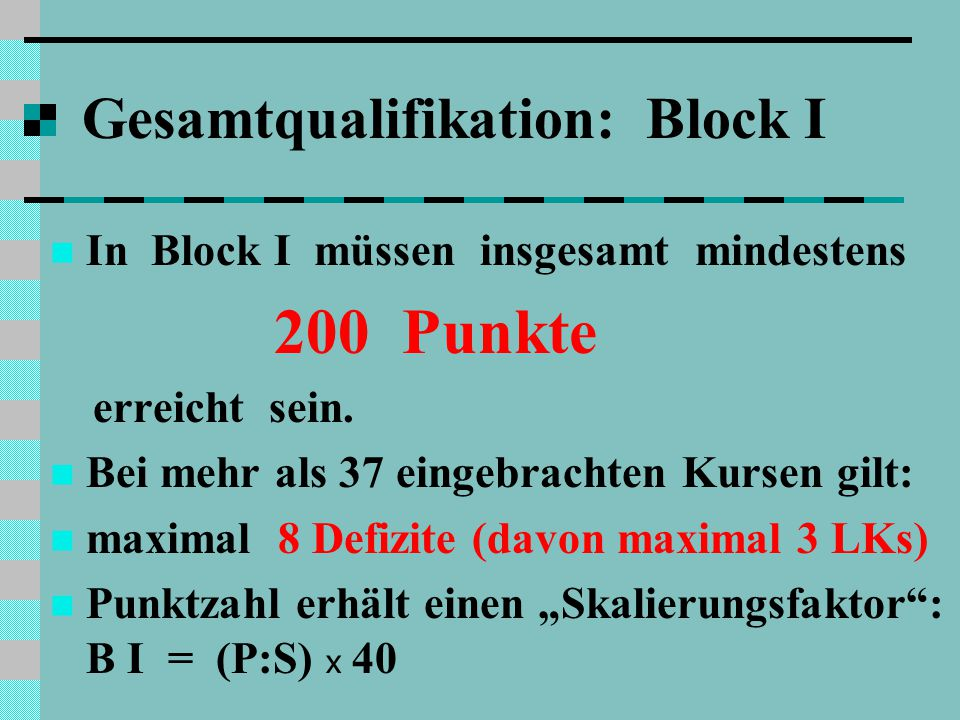 Gesamtqualifikation: Block I
