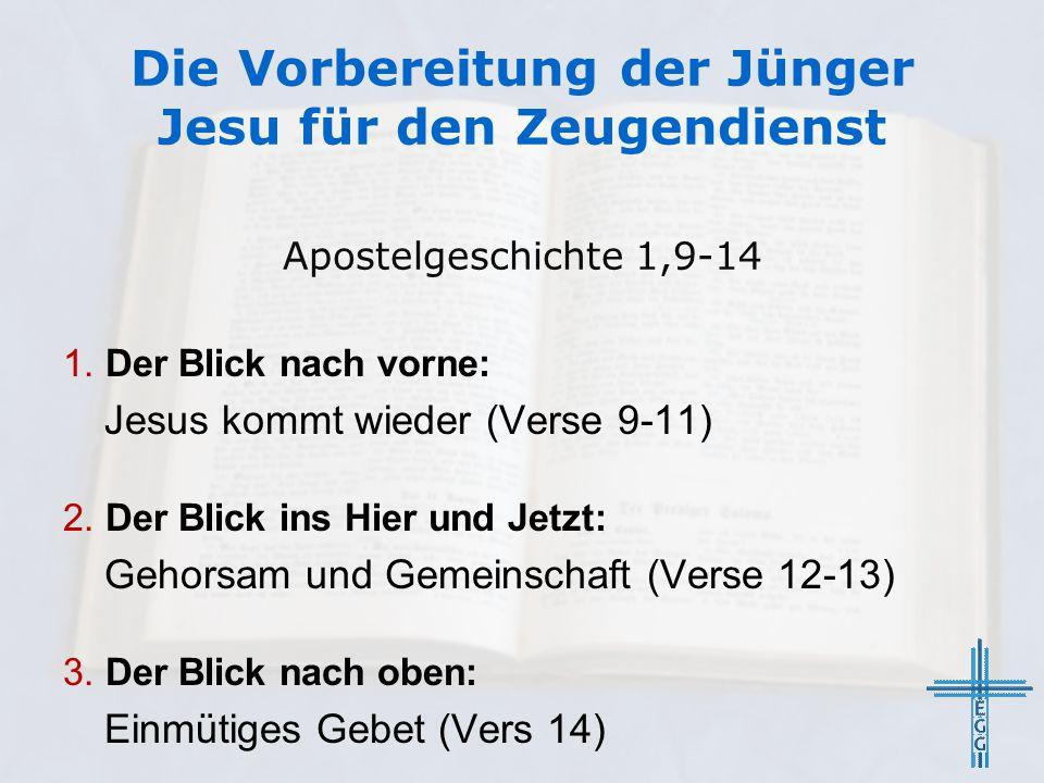 Die Vorbereitung der Jünger Jesu für den Zeugendienst