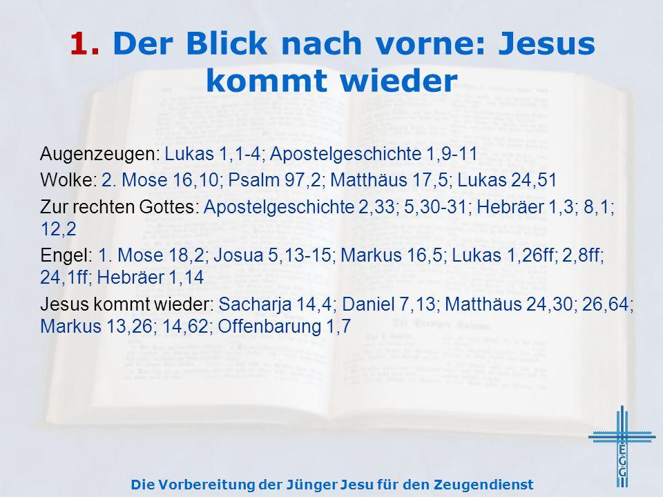 1. Der Blick nach vorne: Jesus kommt wieder