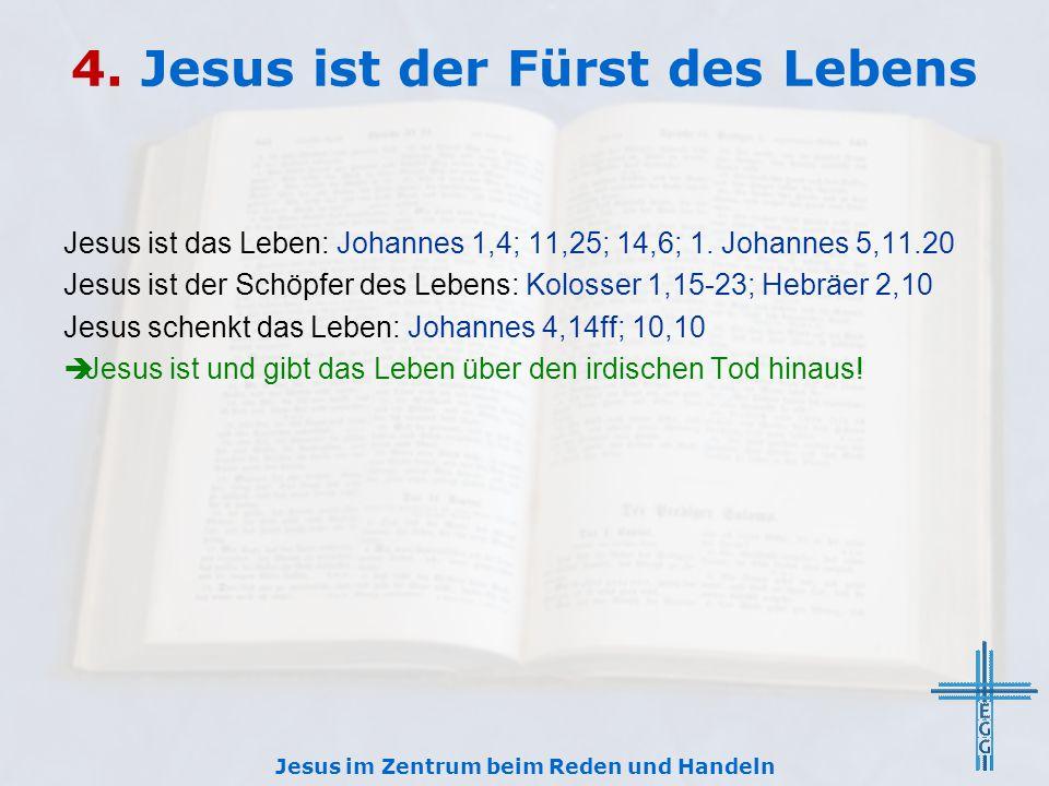 4. Jesus ist der Fürst des Lebens