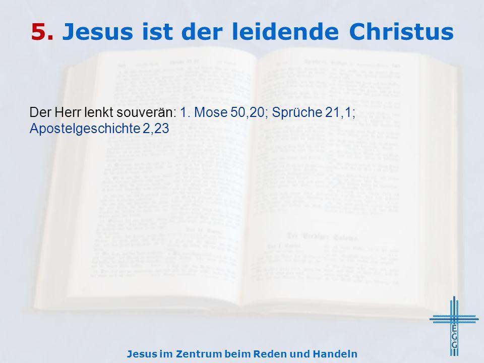 5. Jesus ist der leidende Christus