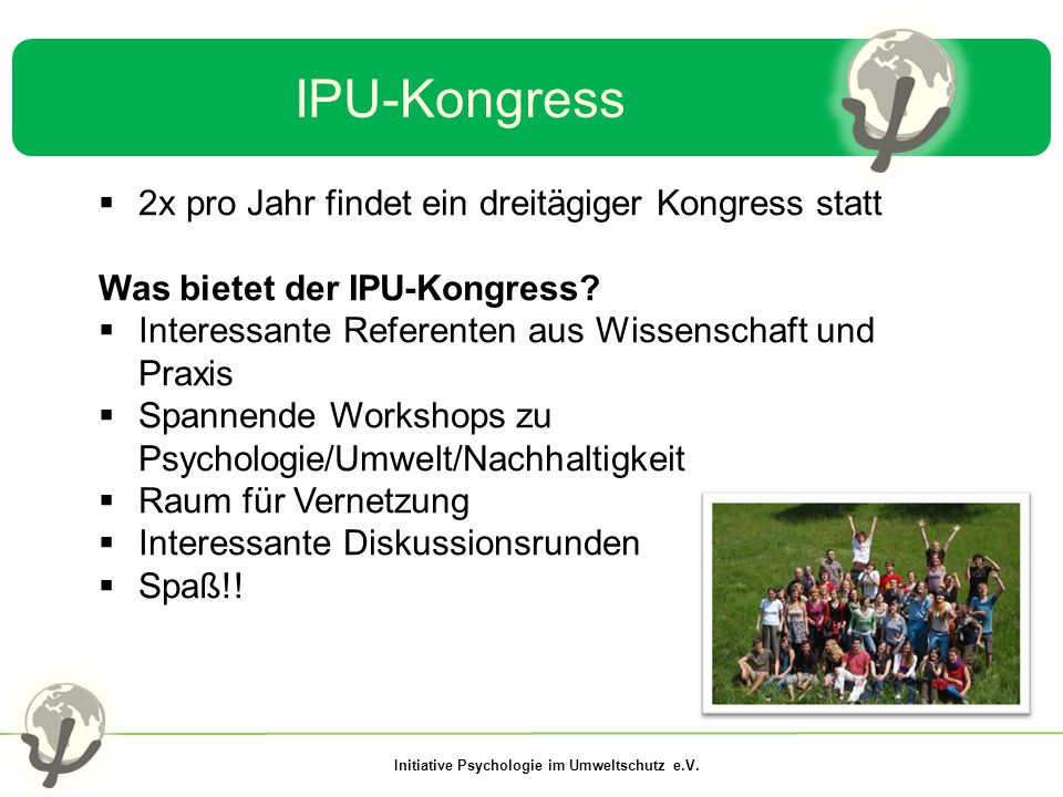 IPU-Kongress 2x pro Jahr findet ein dreitägiger Kongress statt