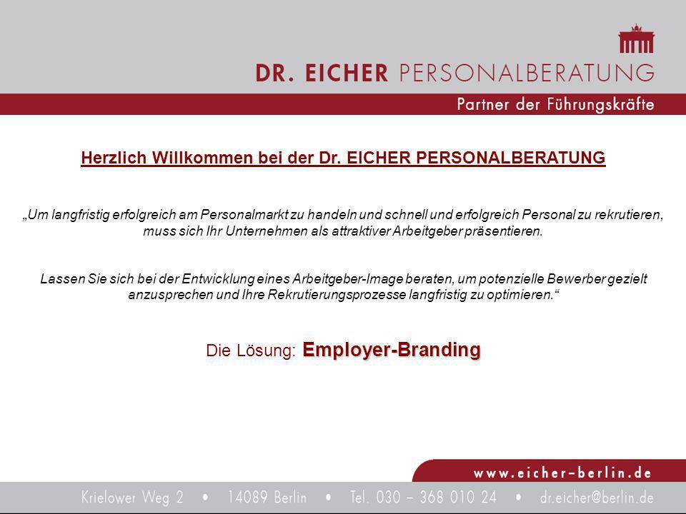 Herzlich Willkommen bei der Dr. EICHER PERSONALBERATUNG