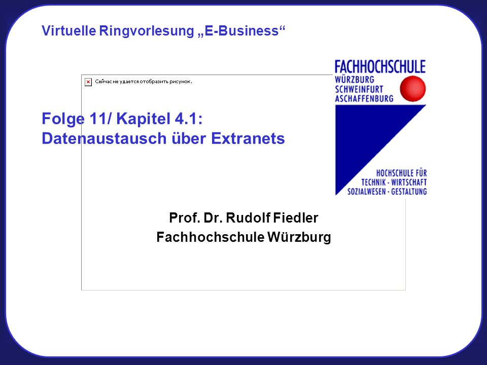 Folge 11/ Kapitel 4.1: Datenaustausch über Extranets
