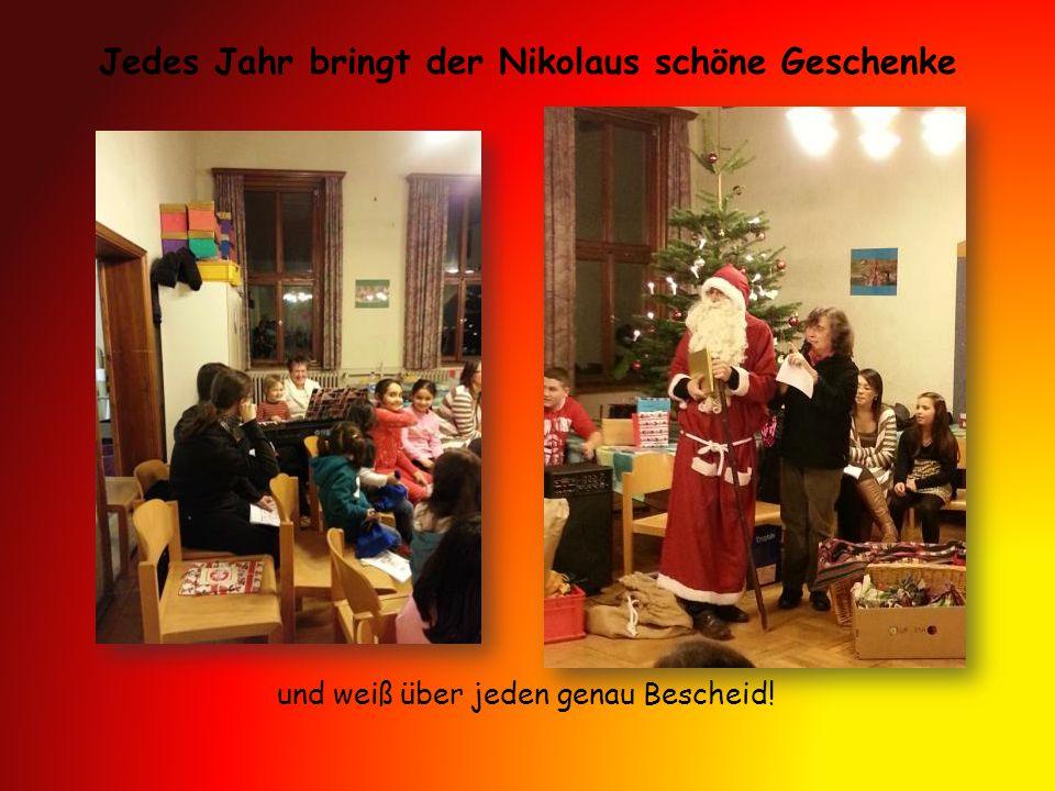 Jedes Jahr bringt der Nikolaus schöne Geschenke