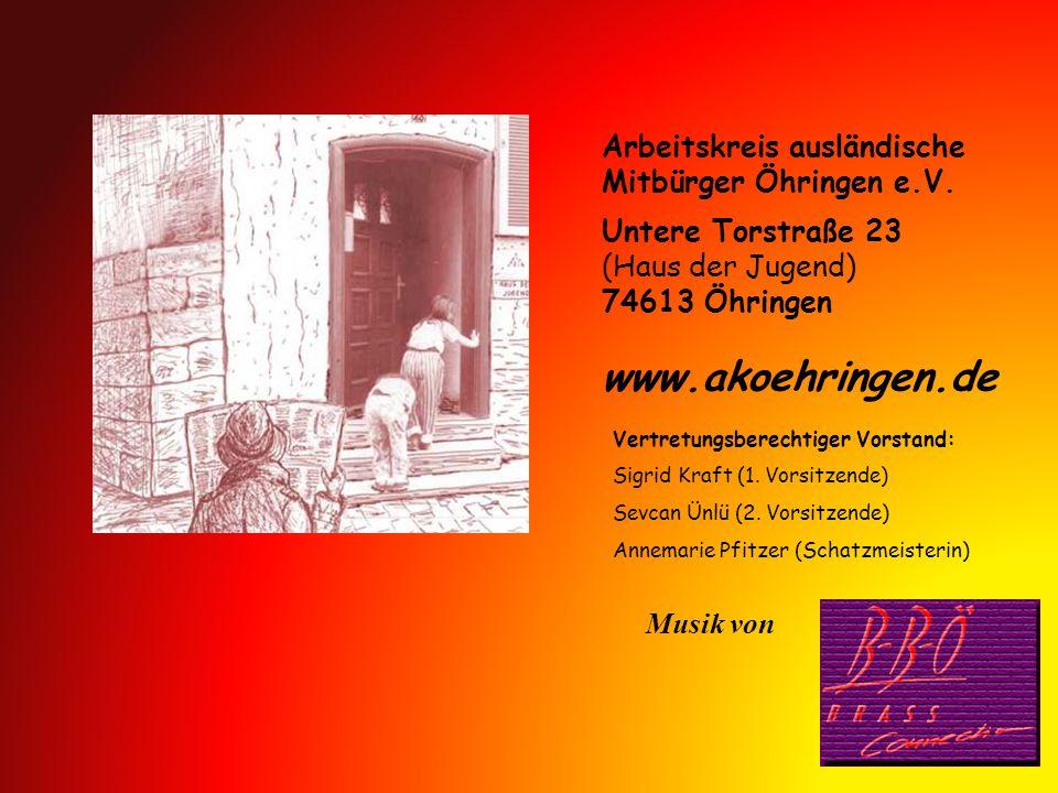 www.akoehringen.de Arbeitskreis ausländische Mitbürger Öhringen e.V.